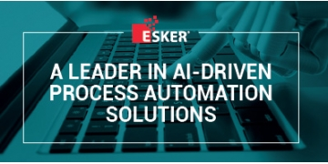 Esker, A Leader in AI-Driven Process Automation Solutions