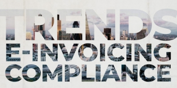 Trends: E-Invoicing Compliance
